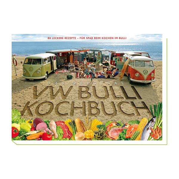 Das Original VW Bulli Kochbuch