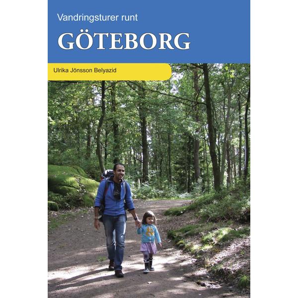 Vildmarksbiblioteket VANDRINGSTURER RUNT GÖTEBORG - Reseguide