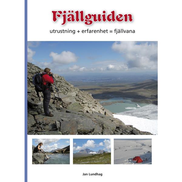 Vildmarksbiblioteket FJÄLLGUIDEN JAN LUNDHAG