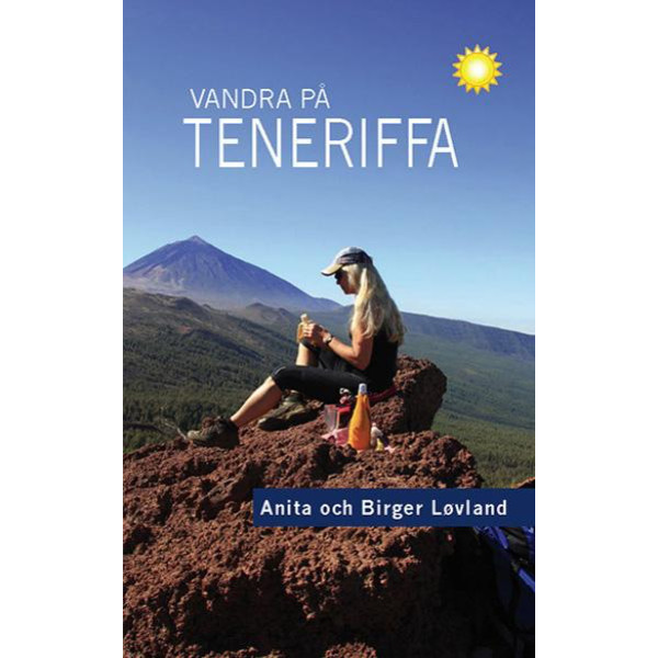 Vildmarksbiblioteket VANDRA PÅ TENERIFFA