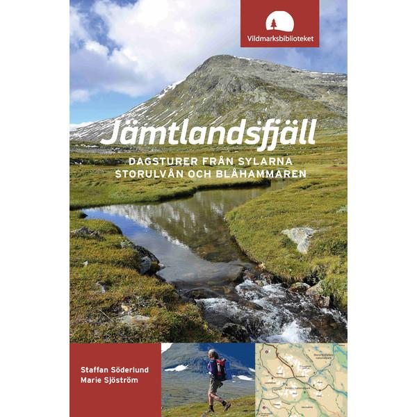Vildmarksbiblioteket JÄMTLANDSFJÄLL - DAGSTURER FR SYLARNA, STORLULVÅN, BLÅHAMMAR