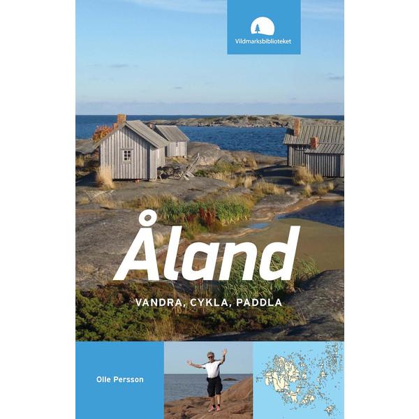 Vildmarksbiblioteket ÅLAND - VANDRA, CYKLA, PADDLA