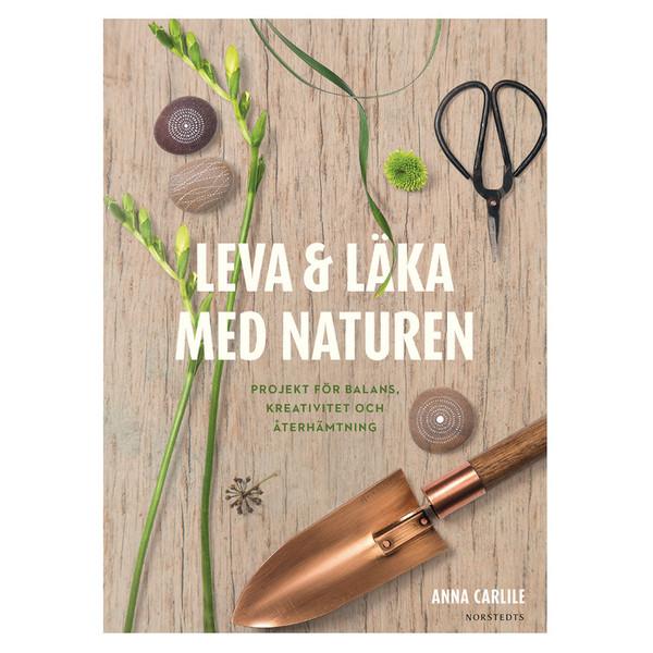 Norstedts LEVA &  LÄKA MED NATUREN