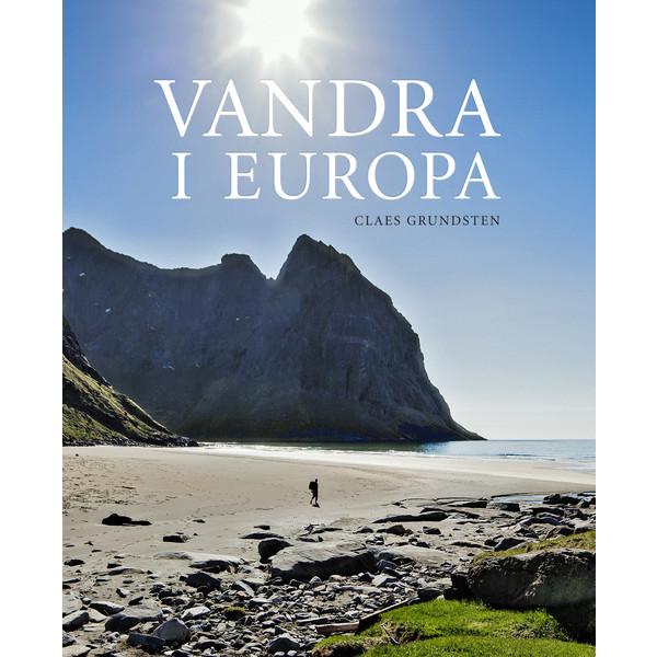 Bokförlaget Max Ström VANDRA I EUROPA