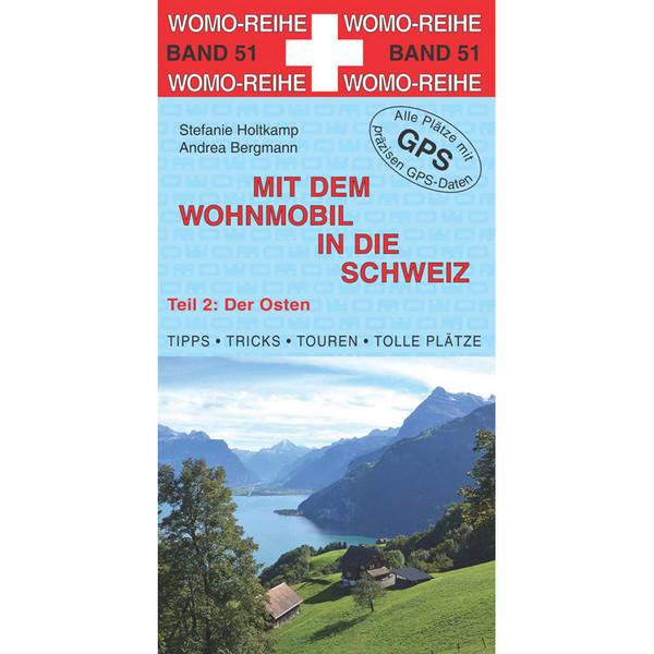 Womo Schweiz - der Osten