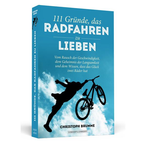 111 Gründe, das Radfahren zu lieben