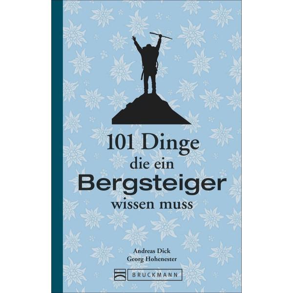 101 Dinge, die ein Bergsteiger...