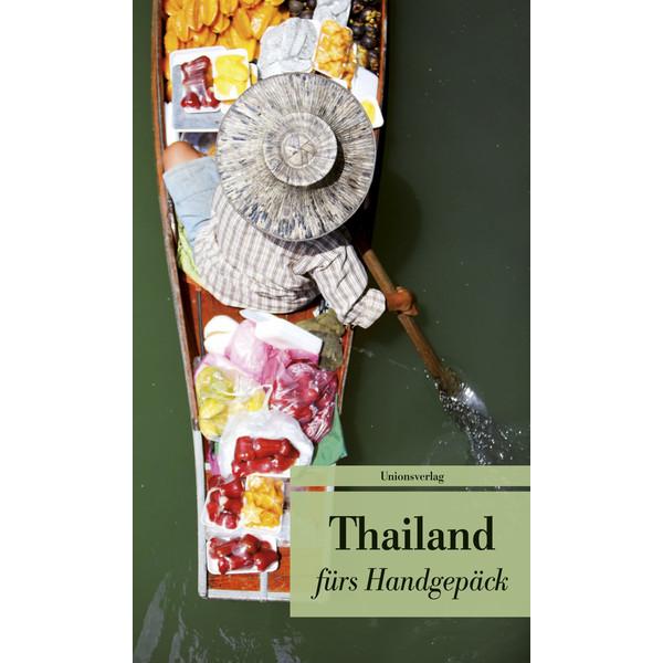 Thailand fürs Handgepäck