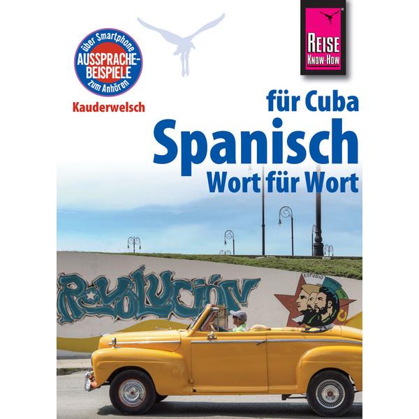 RKH Kauderwelsch Spanisch für Cuba