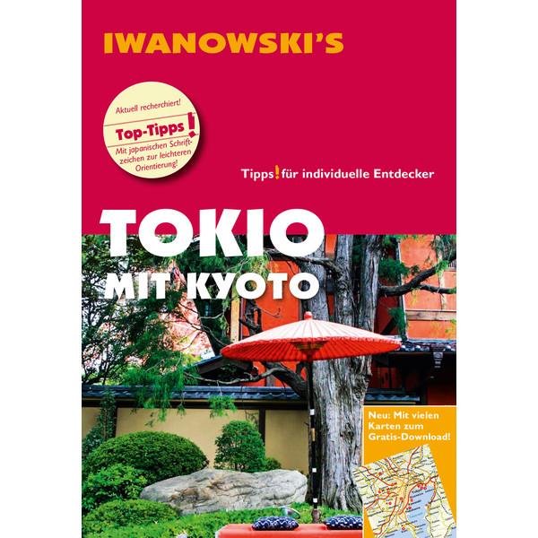 Iwanowski Tokio mit Kyoto
