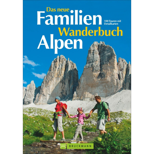Das neue Familien Wanderbuch Alpen Kinder