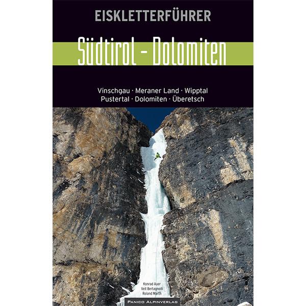 Eiskletterführer Südtirol - Dolomiten