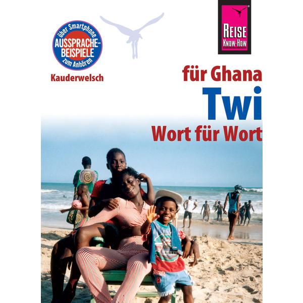 RKH Kauderwelsch Twi für Ghana