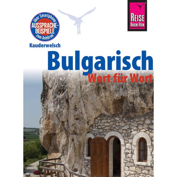 RKH Kauderwelsch Bulgarisch