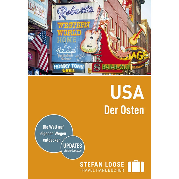 Stefan Loose USA - der Osten