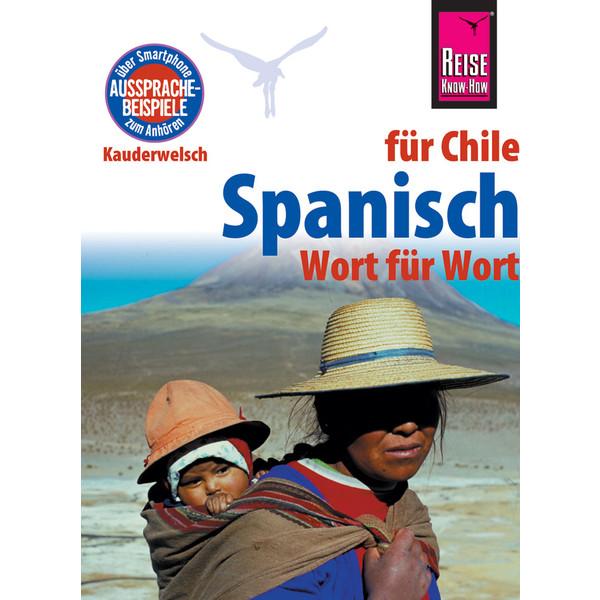 RKH Kauderwelsch Spanisch für Chile