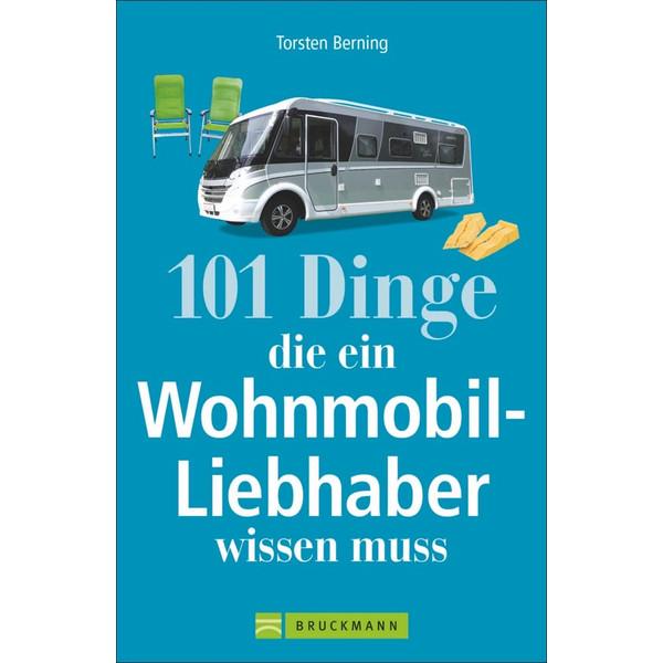 101 Dinge, die ein Wohnmobil-Liebhaber..