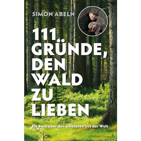 111 Gründe, den Wald zu lieben