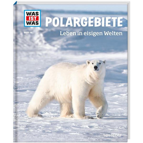 WAS IST WAS Polargebiete