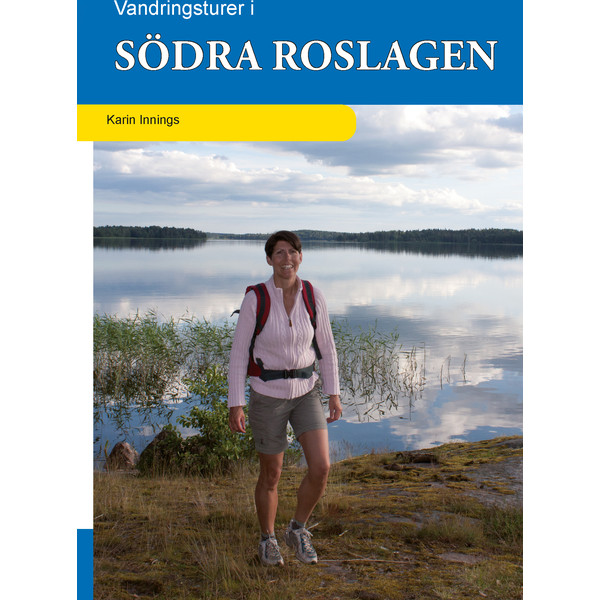 Vildmarksbiblioteket VANDRINGSTURER I SÖDRA ROSLAGEN