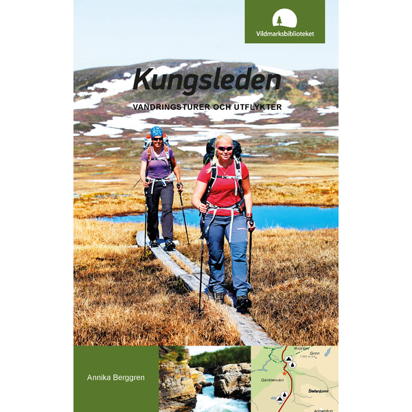 Vildmarksbiblioteket KUNGSLEDEN - VANDRINGSTURER OCH UTFLYKTER