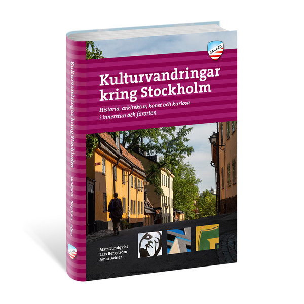 Calazo KULTURVANDRINGAR I STOCKHOLM -