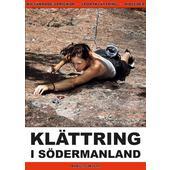 Danger Zone KLÄTTRING I SÖDERMANLAND  -