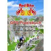 GPS Praxisbuch-Tourenplanung mit Garmin
