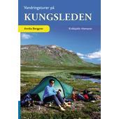 Vildmarksbiblioteket VANDRINGSTURER PÅ KUNGSLEDEN: KVIKKJOKK-HEMAVAN  -