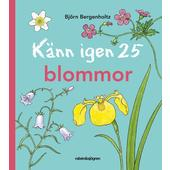 Rabén &  Sjögren KÄNN IGEN 25 BLOMMOR  -