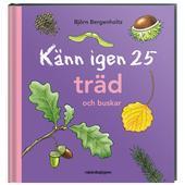Rabén &  Sjögren KÄNN IGEN 25 TRÄD OCH BUSKAR  -