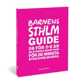 Calazo BARNENS STOCKHOLMSGUIDE, ANDRA UPPLAGAN  -