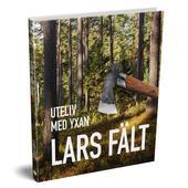 Vildmarksbiblioteket UTELIV MED YXAN  -