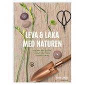 Norstedts LEVA &  LÄKA MED NATUREN  -