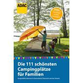 111 schönsten Campingplätze für Familien