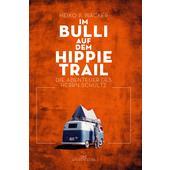 Im Bulli auf dem Hippie-Trail