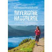 Genusswandern Bayerische Hausberge