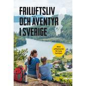 Bokförlaget Semic FRILUFTSLIV &  ÄVENTYR I SVERIGE  -