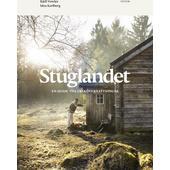 Votum Förlag STUGLANDET - EN GUIDE TILL FRIA ÖVERNATTNINGAR  -