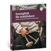 Calazo SVAMPBOK FÖR MATÄLSKARE  -