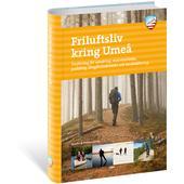 Calazo FRILUFTSLIV KRING UMEÅ, 2A ED  -